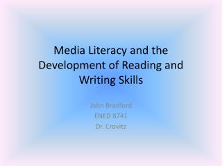 Media Literacy and the Development of Reading and Writing Skills