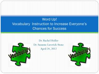 Word Up!  Vocabulary  Instruction to Increase Everyone's Chances for Success