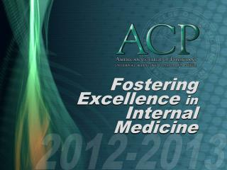 Fostering Excellence  in  Internal Medicine