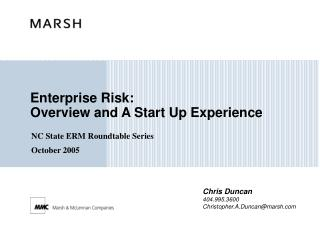 Enterprise Risk: Overview and A Start Up Experience
