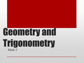 Geometry and Trigonometry