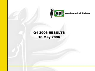 Q1 2006 RESULTS 10 May 2006
