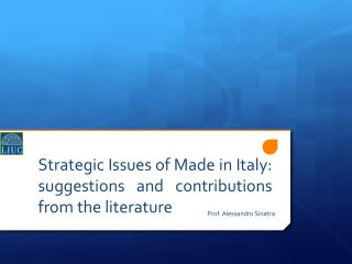 Strategic Issues of Made in Italy: suggestions and contributions from the literature
