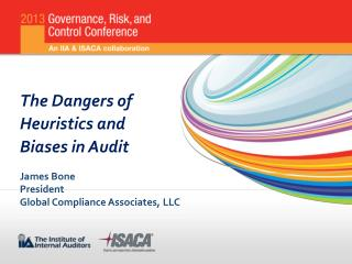 The Dangers of Heuristics and  Biases  in Audit