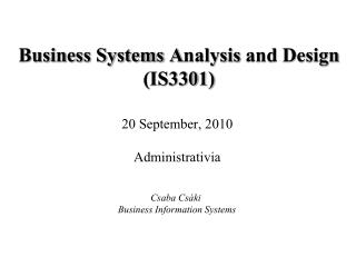 Busi n ess Systems  A nalysis and Design  (IS330 1 )