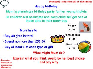 Mum is planning a birthday party for her young triplets