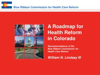 Blue Ribbon Commission for Health Care Reform