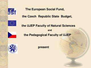 The European Social Fund,