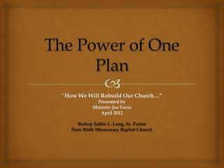 The Power  of One  Plan
