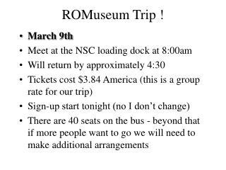 ROMuseum Trip !