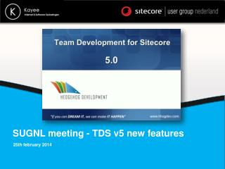 SUGNL meeting - TDS v5 new features