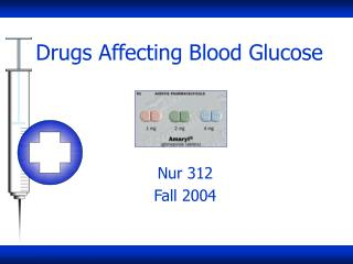 Drugs Affecting Blood Glucose