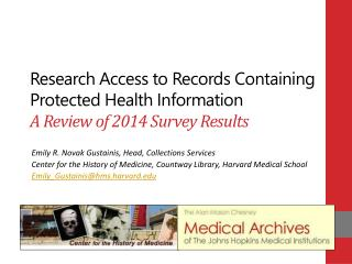 Research Access to Records Containing Protected Health Information A Review of 2014 Survey Results