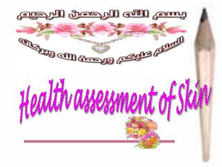 Health assessment of Skin