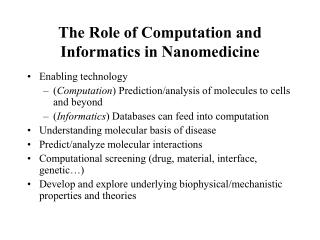 The Role of Computation and Informatics in Nanomedicine