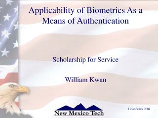 Applicability of Biometrics As a Means of Authentication