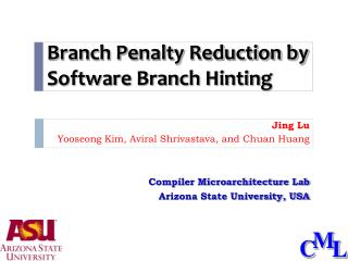 Branch Penalty Reduction by Software Branch Hinting