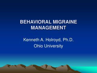 BEHAVIORAL MIGRAINE MANAGEMENT