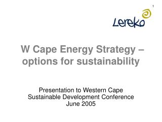 W Cape Energy Strategy – options for sustainability