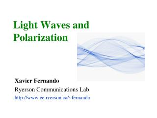 Light Waves and Polarization