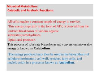 Microbial Metabolism: Catabolic and Anabolic Reactions: