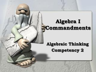 Algebra I Commandments