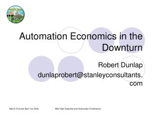 Automation Economics in the Downturn