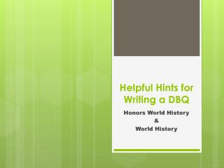 Helpful Hints for Writing a DBQ