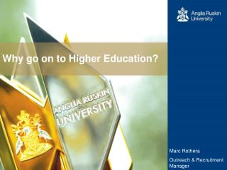 Why go on to Higher Education?