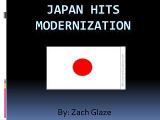 Japan Hits Modernization