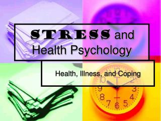 Stress  and Health Psychology