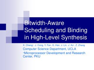 Bitwidth-Aware Scheduling and Binding in High-Level Synthesis