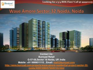 Wave Amore Sector 32 Noida - Unleash the key to happiness