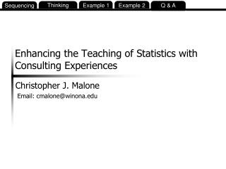 Enhancing the Teaching of Statistics with Consulting Experiences