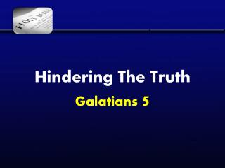 Hindering The Truth Galatians  5