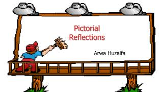 Pictorial  Reflections
