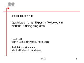 The core of ERT:  Qualification of an Expert in Toxicology in National training programs