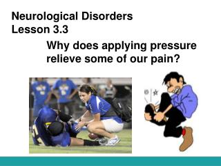 Neurological Disorders Lesson 3.3