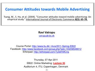 Consumer Attitudes towards Mobile Advertising