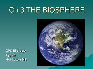 Ch.3 THE BIOSPHERE