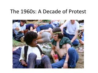 The 1960s: A Decade of Protest