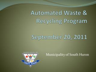 Automated Waste & Recycling Program September 20, 2011
