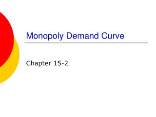 Monopoly Demand Curve