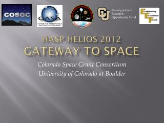 HASP HELIOS 2012 Gateway to Space