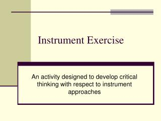 Instrument Exercise