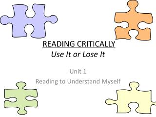 READING CRITICALLY Use It  or  Lose  It