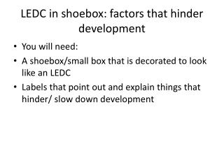 LEDC in shoebox: factors that hinder development