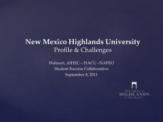 New Mexico Highlands University Profile & Challenges