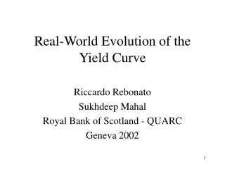 Real-World Evolution of the Yield Curve