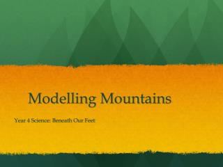 Modelling  Mountains
